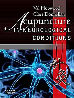 Portada del libro 9780702030208 Acupuncture in Neurological Conditions