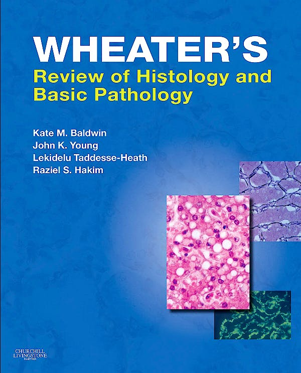 Portada del libro 9780702030451 Wheater's Review of Histology and Basic Pathology