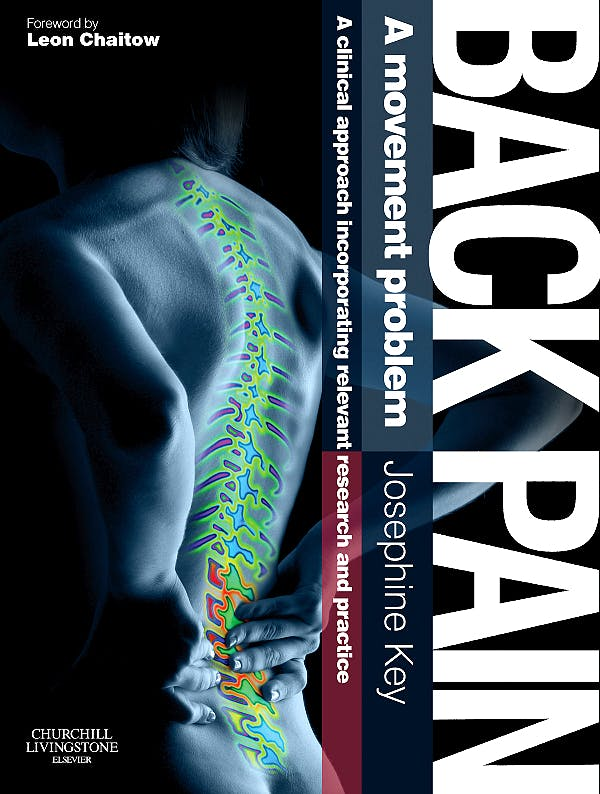 Portada del libro 9780702030796 Back Pain. A Movement Problem. A Clinical Approach Incorporating Relevant Research and Practice