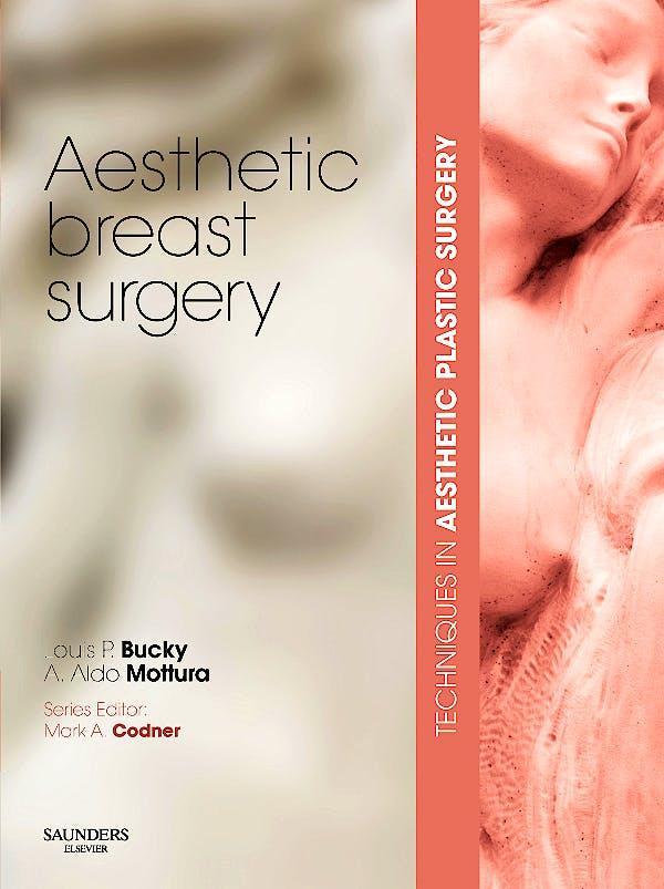Portada del libro 9780702030918 Aesthetic Breast Surgery + Dvd. Techniques in Aesthetic Plastic Surgery