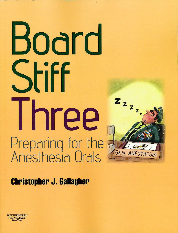 Portada del libro 9780702030925 Board Stiff Three. Preparation for Anesthesia Orals