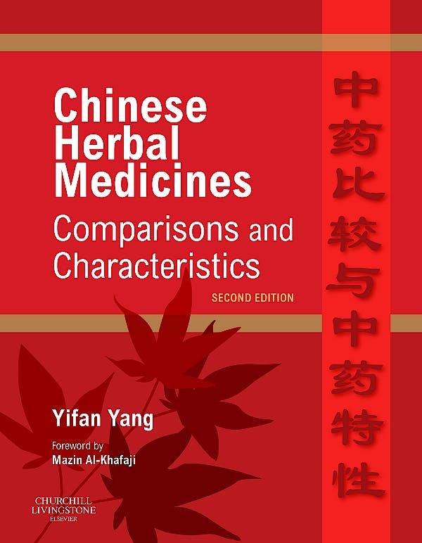 Portada del libro 9780702031335 Chinese Herbal Medicines. Comparisons and Characteristics