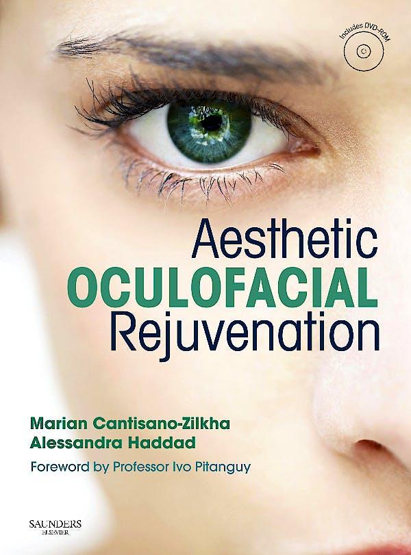 Portada del libro 9780702033650 Aesthetic Oculofacial Rejuvenation + Dvd-Rom