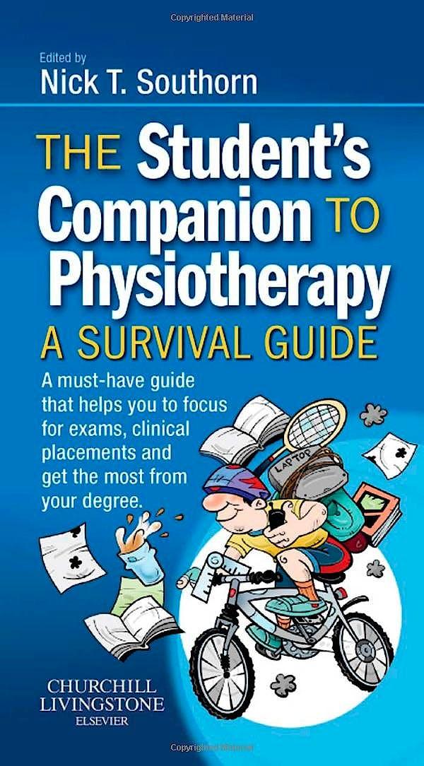Portada del libro 9780702033803 The Student's Companion to Physiotherapy. A Survival Guide
