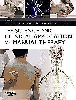 Portada del libro 9780702033872 The Science and Clinical Application of Manual Therapy