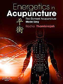 Portada del libro 9780702034138 Energetics in Acupuncture. Five Element Acupuncture Made Easy