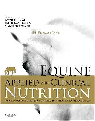 Portada del libro 9780702034220 Equine Applied and Clinical Nutrition. Health, Welfare and Performance