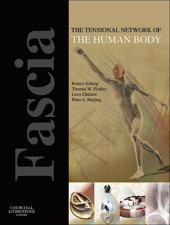 Portada del libro 9780702034251 Fascia. the Tensional Network of the Human Body. the Science and Clinical Applications in Manual and Movement Therapy