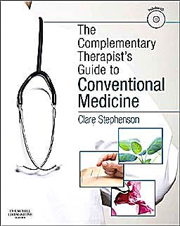 Portada del libro 9780702034282 The Complementary Therapist's Guide to Conventional Medicine + Cd