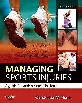 Portada del libro 9780702034732 Managing Sports Injuries. A Guide for Students and Clinicians