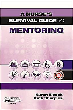 Portada del libro 9780702039461 A Nurse's Survival Guide to Mentoring