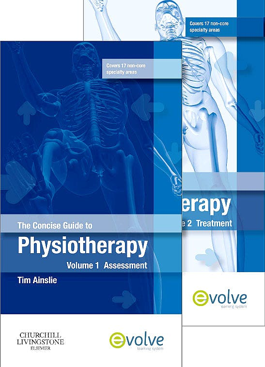Portada del libro 9780702040481 The Concise Guide to Physiotherapy. Assessment and Treatment, 2 Vols.