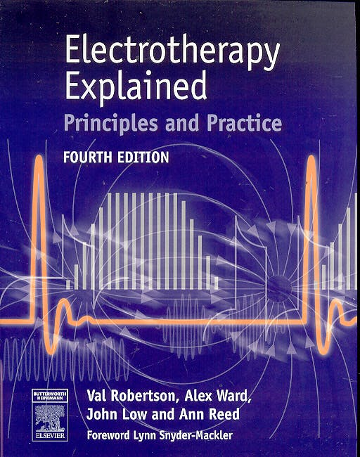 Portada del libro 9780702041648 Electrotherapy Explained. Principles and Practice (Text and Ebook Pack)