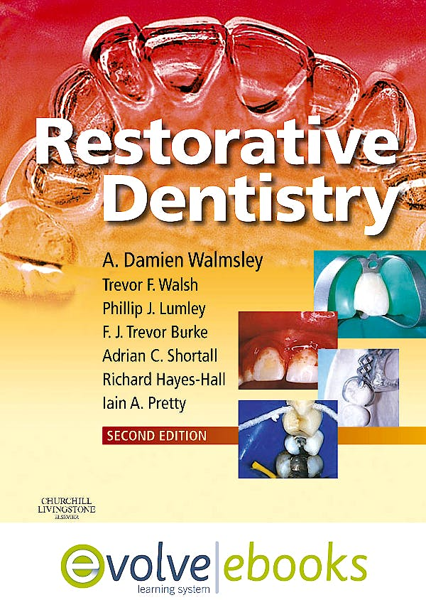 Portada del libro 9780702041761 Restorative Dentistry. Text and Evolve Ebooks Package