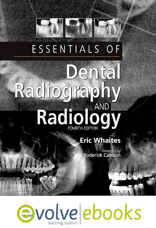 Portada del libro 9780702041815 Essentials of Dental Radiography and Radiology. Text and Evolve Ebooks Package