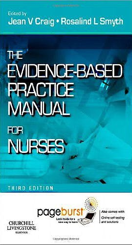 Portada del libro 9780702041938 The Evidence-Based Practice Manual for Nurses, with Pageburst Online Access