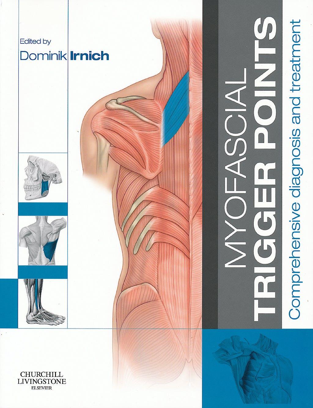 Portada del libro 9780702043123 Myofascial Trigger Points. Comprehensive Diagnosis and Treatment