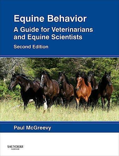 Portada del libro 9780702043376 Equine Behavior. a Guide for Veterinarians and Equine Scientists