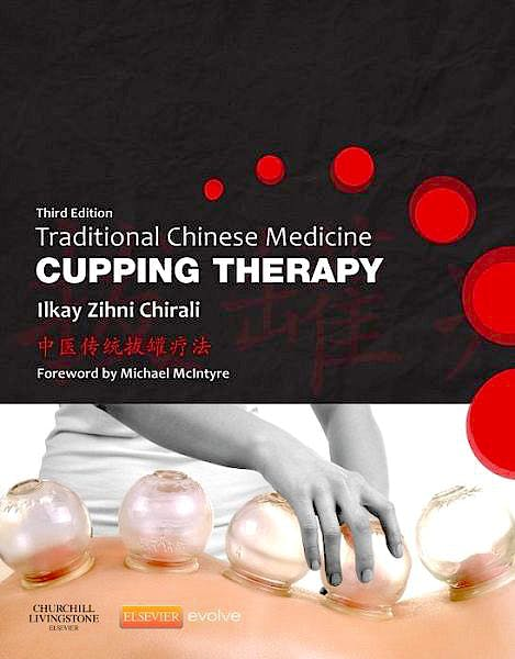 Portada del libro 9780702043529 Traditional Chinese Medicine Cupping Therapy