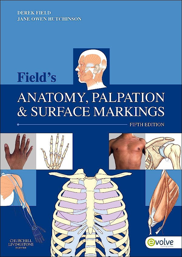Portada del libro 9780702043550 Field's Anatomy, Palpation and Surface Markings