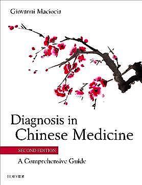 Portada del libro 9780702044144 Diagnosis in Chinese Medicine. A Comprehensive Guide