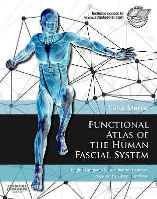 Portada del libro 9780702044304 Functional Atlas of the Human Fascial System