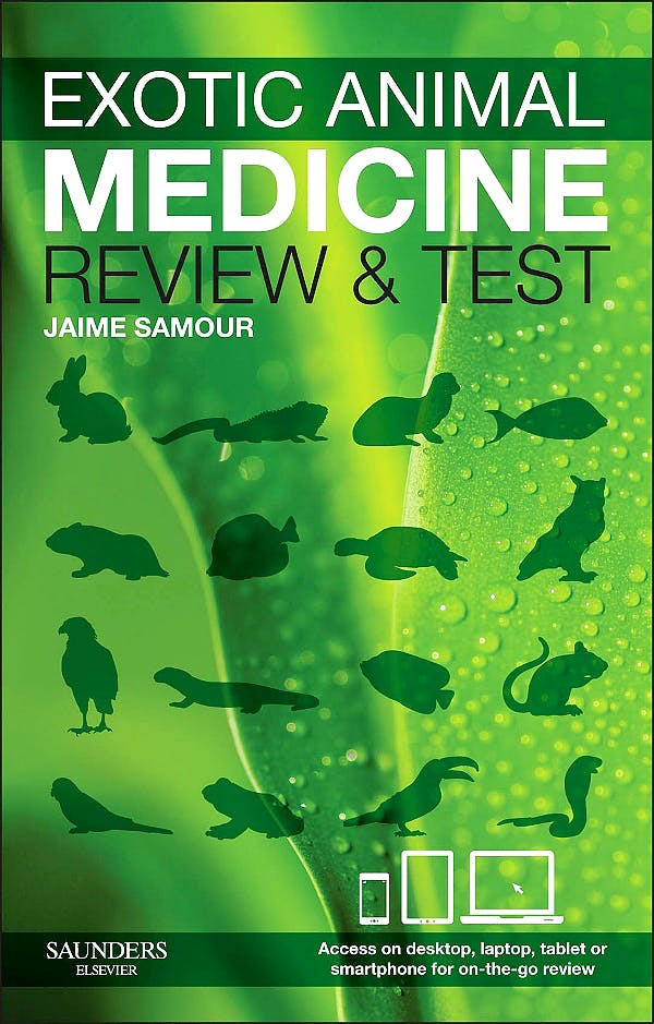 Portada del libro 9780702044441 Exotic Animal Medicine - Review and Test