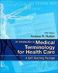 Portada del libro 9780702044953 An Introduction to Medical Terminology for Health Care. a Self-Teaching Package