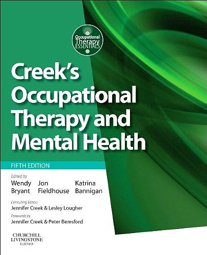 Portada del libro 9780702045899 Creek's Occupational Therapy and Mental Health