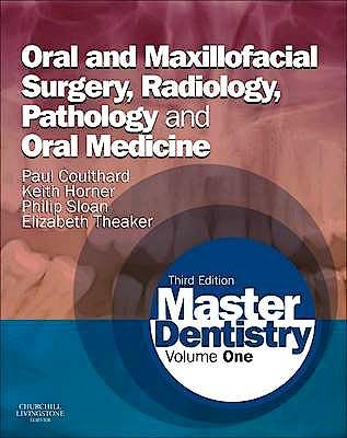 Portada del libro 9780702046001 Master Dentistry, Vol. 1: Oral and Maxillofacial Surgery, Radiology, Pathology and Oral Medicine