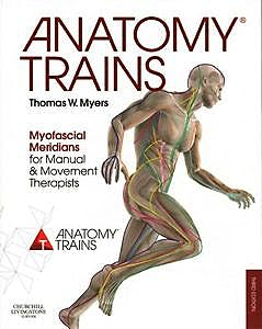 Portada del libro 9780702046544 Anatomy Trains. Myofascial Meridians for Manual and Movement Therapists