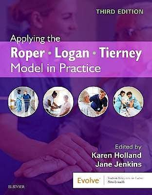 Portada del libro 9780702046582 Applying the Roper-Logan-Tierney Model in Practice