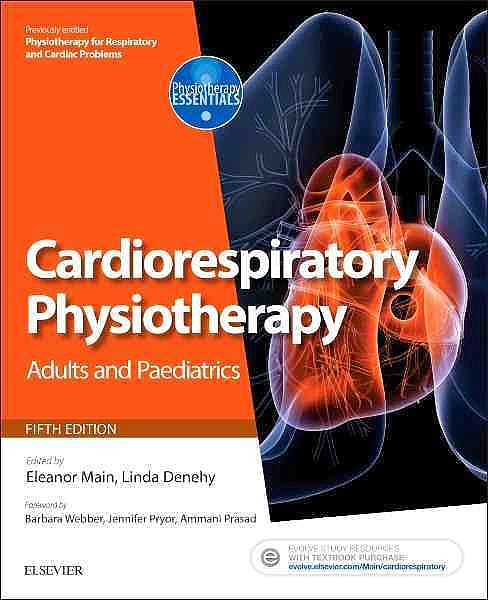 Portada del libro 9780702047312 Cardiorespiratory Physiotherapy: Adults and Paediatrics