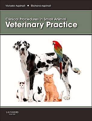 Portada del libro 9780702047701 Clinical Procedures in Small Animal Veterinary Practice