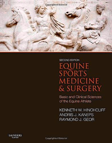 Portada del libro 9780702047718 Equine Sports Medicine and Surgery. Basic and Clinical Sciences of the Equine Athlete