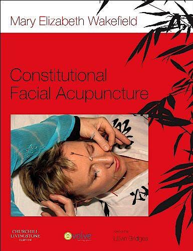 Portada del libro 9780702049477 Constitutional Facial Acupuncture