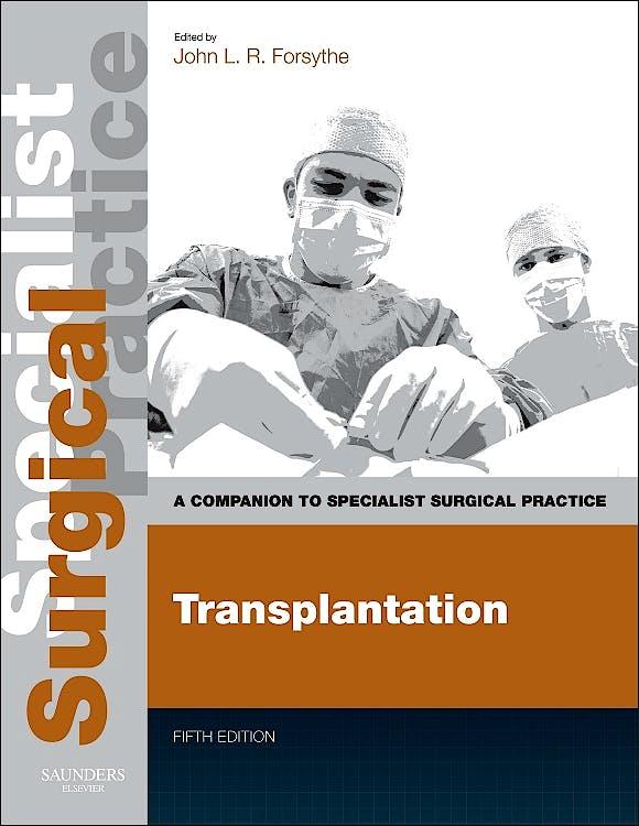 Portada del libro 9780702049606 Transplantation. a Companion to Specialist Surgical Practice (Print and E-Book)