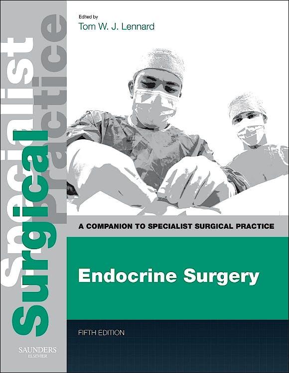 Portada del libro 9780702049637 Endocrine Surgery. A Companion to Specialist Surgical Practice (Print + E-Book)
