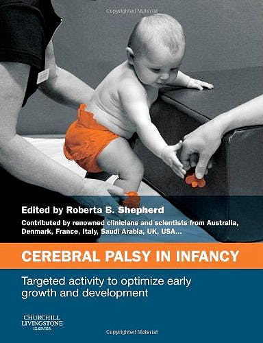 Portada del libro 9780702050992 Cerebral Palsy in Infancy. Targeted Activity to Optimize Early Growth and Development