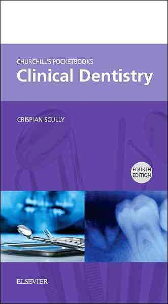 Portada del libro 9780702051500 Churchill's Pocketbooks Clinical Dentistry