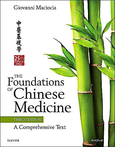 Portada del libro 9780702052163 The Foundations of Chinese Medicine. A Comprehensive Text