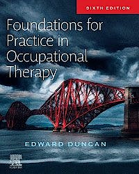 Portada del libro 9780702054471 Foundations for Practice in Occupational Therapy