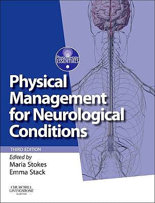 Portada del libro 9780702054693 Physical Management for Neurological Conditions