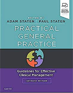Portada del libro 9780702055522 Practical General Practice. Guidelines for Effective Clinical Management