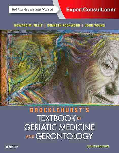 Portada del libro 9780702061851 Brocklehurst's Textbook of Geriatric Medicine and Gerontology
