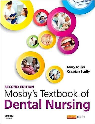 Portada del libro 9780702062377 Mosby's Textbook of Dental Nursing