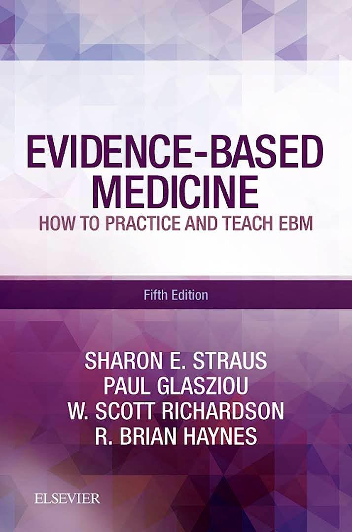 Portada del libro 9780702062964 Evidence-Based Medicine. How to Practice and Teach EBM