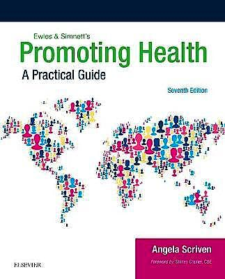 Portada del libro 9780702066924 Ewles and Simnett's Promoting Health. A Practical Guide