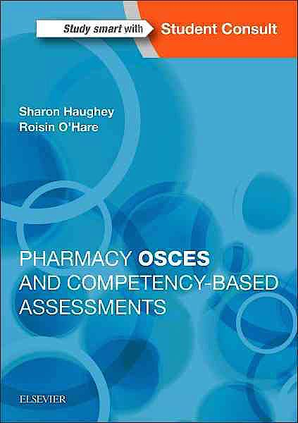 Portada del libro 9780702067013 Pharmacy Osces and Competency-Based Assessments + Online Access