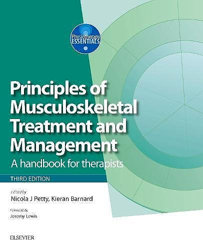 Portada del libro 9780702067198 Principles of Musculoskeletal Treatment and Management. A Handbook for Therapists (Physiotherapy Essentials, Vol. 2)